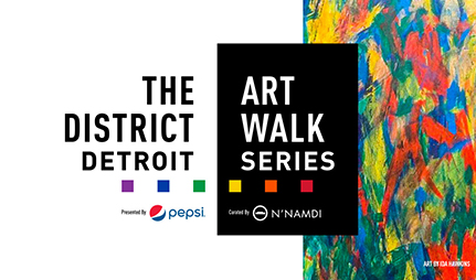 The District Detroit Art Walk Series presented by Pepsi