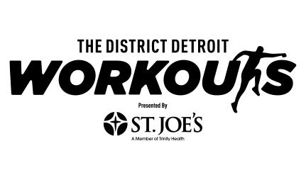The District Detroit Workouts